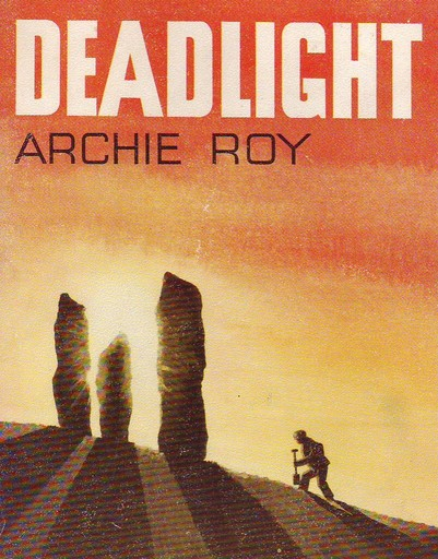 OS Archie Roy Novel Deadlight RSZ