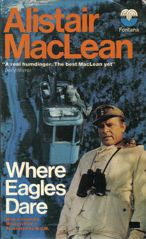 Where Eagles Dare By Alastair MacLean